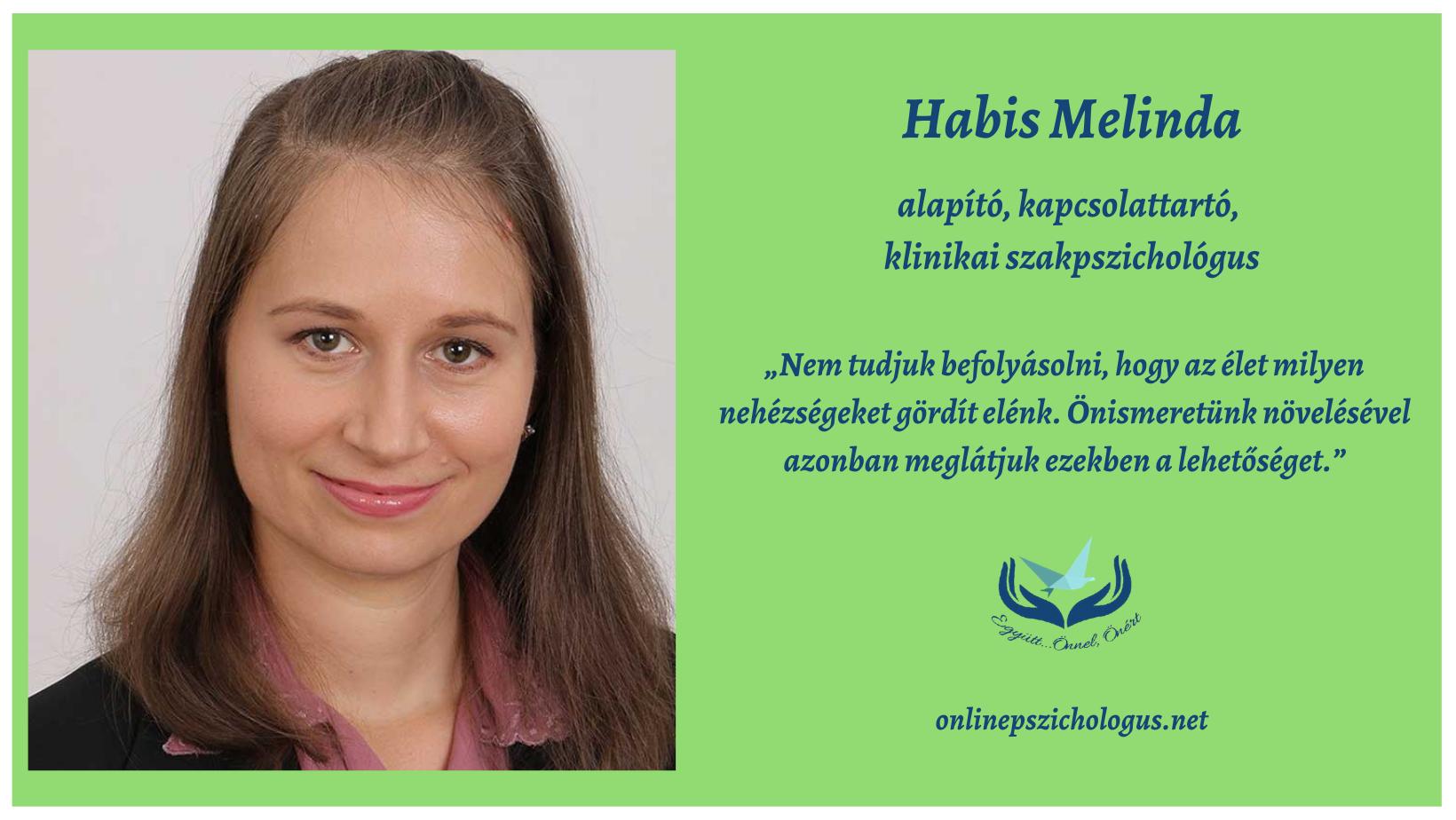 Interjú munkacsopurtunk alapítójával, Habis Melindával